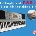 Có nên mua đàn Organ cũ để học và chơi nhạc không?